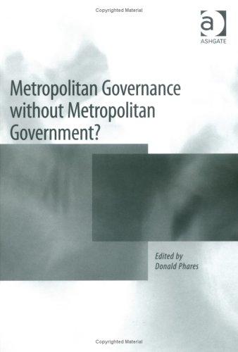 Metropolitan Governance Without Metropolitan Government?