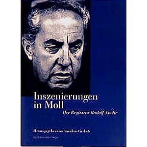 Inszenierungen in Moll - Der Regisseur Rudolf Noelte