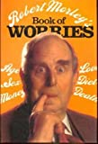 img - for Robert Morley's Book of Worries book / textbook / text book
