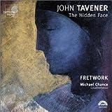 echange, troc John Tavener - The Hidden Face