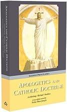 Apologetics and Catholic Doctrine by…