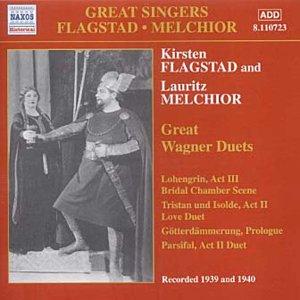 Great Wagner Duets: Lohengrin, Act III Bridal Chamber Scene / Tristan und Isolde, Act II Love Duet / Gotterdammerung, Prologue Parsifal, Act II Duet