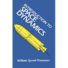 Introduction to Space Dynamics (Dover Books on Aeronautical Engineering)