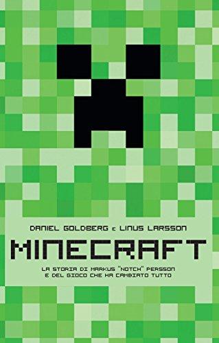 Minecraft La storia di Markus Notch Persson e del gioco che ha cambiato tutto PDF