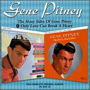 Gene Pitney - The Many Sides of Gene Pitney/Only Love Can Break a Heart - Zortam Music