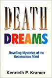img - for Death Dreams: Unveiling Mysteries of the Unconscious Mind book / textbook / text book