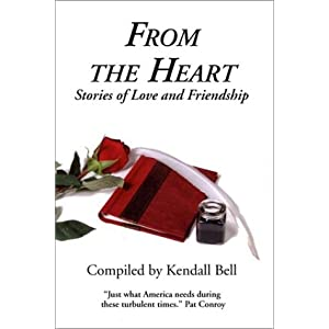 From the Heart: Stories of Love and Friendship