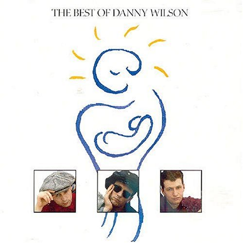 Danny Wilson - Best of - Zortam Music