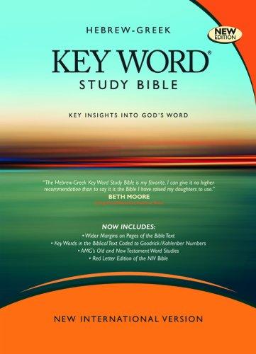 Hebrew-Greek Key Word Study Bible (2009 Edition): Niv Edition, Hardbound (Key Word Study Bibles)
