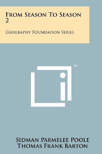 From Season to Season 2: Geography Foundation Series