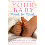 Your Baby Week By Week: The ultimate guide to caring for your new babyby Dr Caroline Fertleman