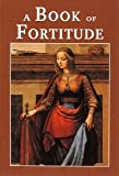 A Book of Fortitude