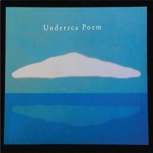 Undersea Poem