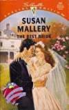 The Best Bride (Hometown Heartbreakers) (Silhouette Special Edition, No 933) (0373099339) by Susan Mallery
