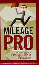 Mileage Pro: The Insider's Guide to Frequent Flyer Programs