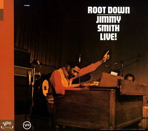 Jimmy Smith - Root Down - Live! (Verve By Request-Serie) - Zortam Music