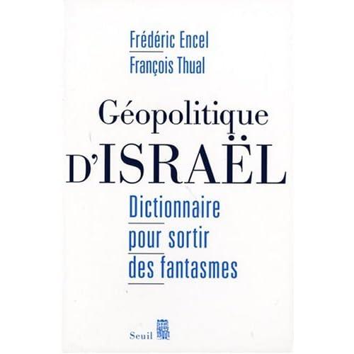 Géopolitique d'Israël Encel Thual