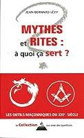 Mythes et rites : à quoi ça sert ?