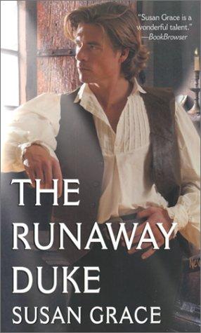 The Runaway Duke (Zebra Ballad Romance), Susan Grace