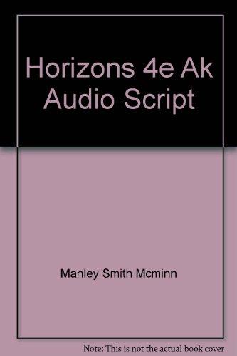 Horizons 4e Ak Audio Script