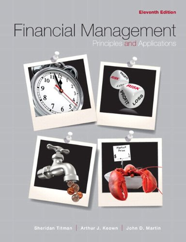 Financial Management: Principles and Applications with...