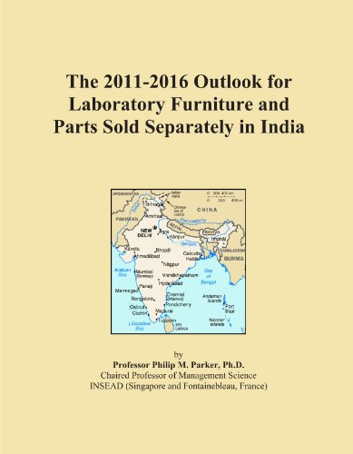 The 2011-2016 Outlook for Laboratory Furniture and Parts Sold Separately in India
