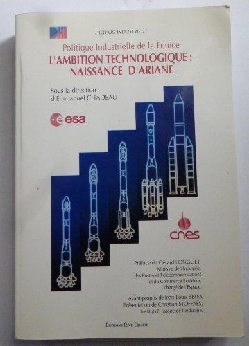 L'ambition technologique, naissance d'Ariane