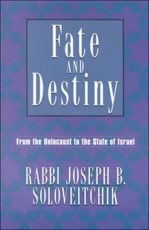 Fate and Destiny: From Holocaust to the State of Israel