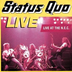 Status Quo - Live At The N.E.C. - Zortam Music