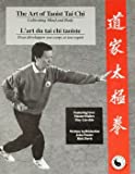 img - for The Art of Taoist Tai Chi: Cultivating Mind and Body book / textbook / text book