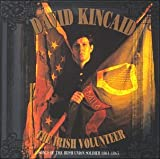 The Irish Volunteer: Songs Of The Irish Union Soldier 1861-1865