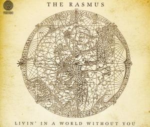 The Rasmus - Livin