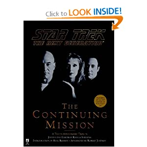 The Continuing Mission (Star Trek: The Next Generation) by Judith Reeves-Stevens and Garfield Reeves-Stevens