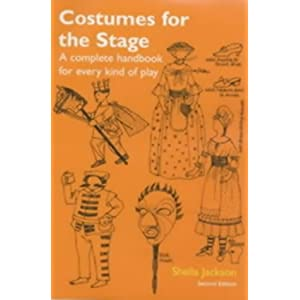 Costumes for the Stage: A Complete Handbook for Every Kind of Play (Stage & Costume) (Backstage)