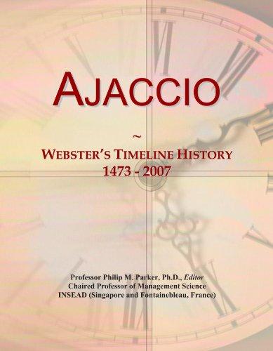 Ajaccio: Webster's Timeline History, 1473 - 2007