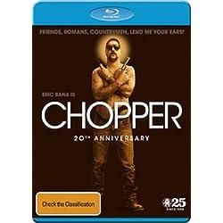 Chopper (20th Anniversary) [Blu-ray]