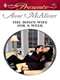 img - for The Boss's Wife for a Week (In Bed With the Boss) book / textbook / text book