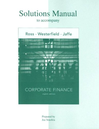 Solutions Manual to accompany Corporate Finance (Paperback)