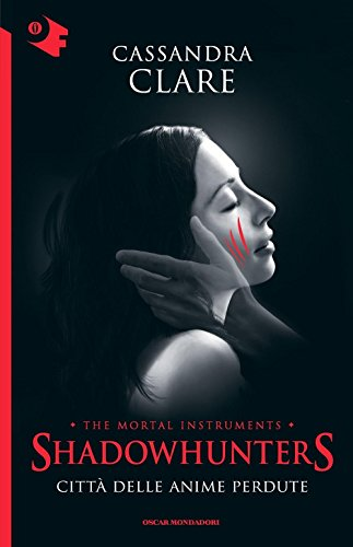 Città delle anime perdute Shadowhunters 5 PDF