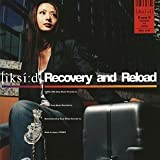Recovery and Reload