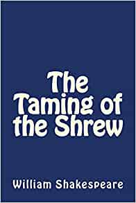 a reading report on the taming of the shrew by william shakespeare The taming of the shrew william shakespeare buy of contents all subjects play summary about the taming of the shrew your reading list will also remove.