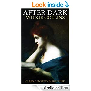 classic Wilkie Collins AFTER DARK (illustrated)