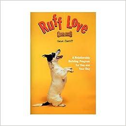 ruff love a relationship building program