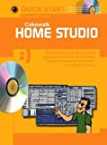 img - for Cakewalk Home Studio with CDROM (Quick Start (Music Sales)) book / textbook / text book