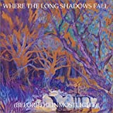 Where the Long Shadows Fall