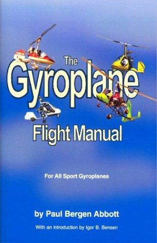 The Gyroplane Flight Manual