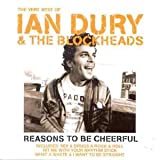 Reasons to Be Cheerful - Best Ian Dury and the Blockheads