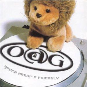 OAG - Opera Radhi-O Friendly - Zortam Music