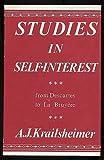 Studies in Self-Interest: From Descartes to La Bruyere (0198153465) by KRAILSHEIMER, A. J.