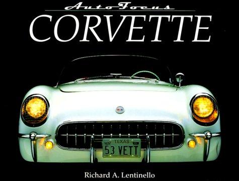 Corvette (Autofocus Series), Richard A. Lentinello